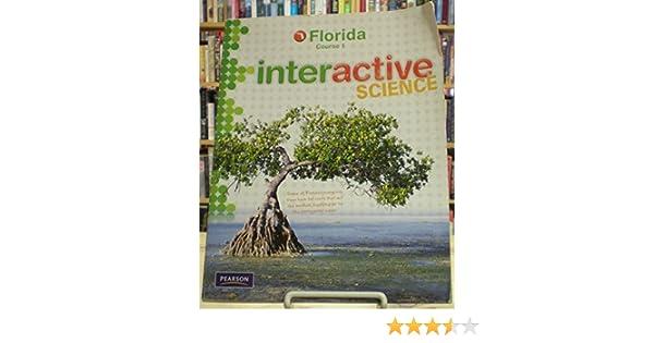 Interactive Science Course 1 Florida N A 9780132525091
