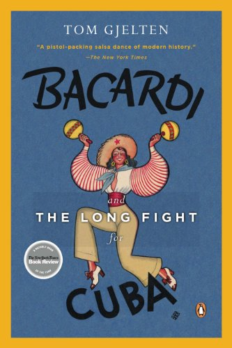 Puerto Rico Usa Rum (Bacardi and the Long Fight for Cuba: The Biography of a Cause)
