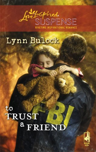 book cover of To Trust a Friend