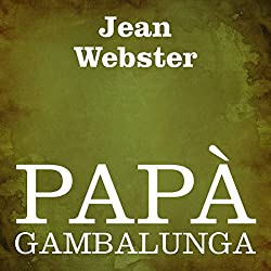 Papà Gambalunga [Daddy Long Legs]