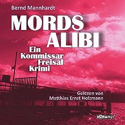 Mordsalibi: Ein Kommissar-Freisal-Krimi