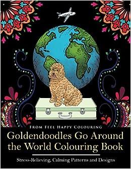 Amazon.com: Goldendoodles Go Around the World Colouring Book ...