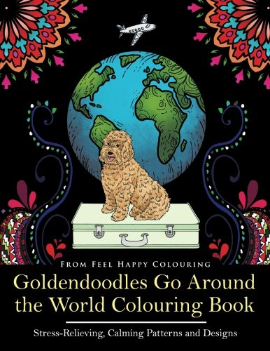 Download Goldendoodles Go Around the World Colouring Book ...
