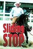 img - for Sliding Stop by B. Bramblett (2004-10-15) book / textbook / text book