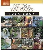 patio design pictures Patios & Walkways Idea Book (Taunton Home Idea Books)