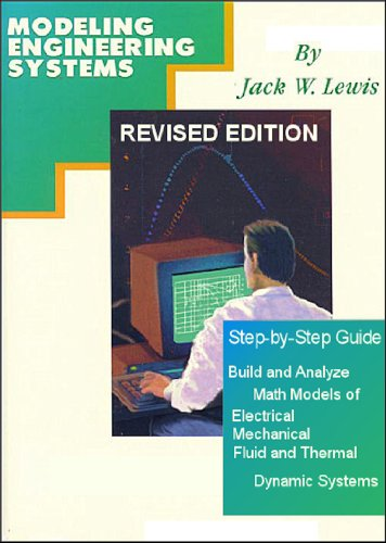 Modeling engineering systems math modeling made easy jack w lewis modeling engineering systems math modeling made easy by lewis jack w fandeluxe Images