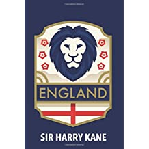 Sir Harry Kane: Celebrate England Football Notebook for soccer fans (Medium Design with Blank Pages)
