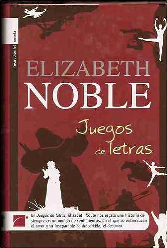 Juegos de letras – Elizabeth Noble  51O0hdqW11L._SX334_BO1,204,203,200_
