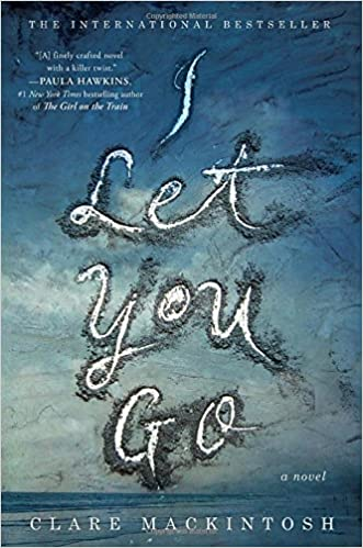 Image result for i let you go by clare mackintosh