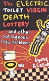The Electric Toilet Virgin Death Lottery, Thomas Byrne and Tom Cassidy, 1851687394