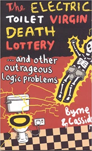 Ilmainen lataus äänikirja The Electric Toilet Virgin Death Lottery: And Other Outrageous Logic Problems in Finnish PDF by Tom Cassidy