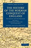 img - for The History of the Norman Conquest of England: Its Causes and Its Results (Cambridge Library Collection - Medieval History) (Volume 4) book / textbook / text book