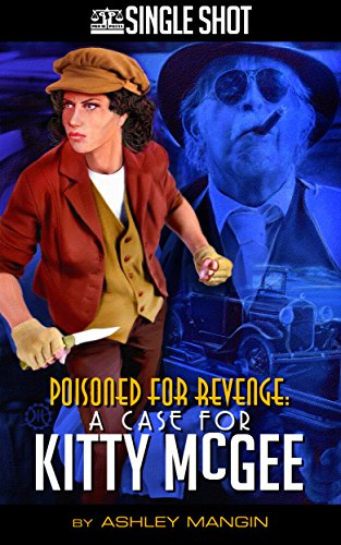 Poisoned For Revenge: A Case for Kitty McGee (English Edition)