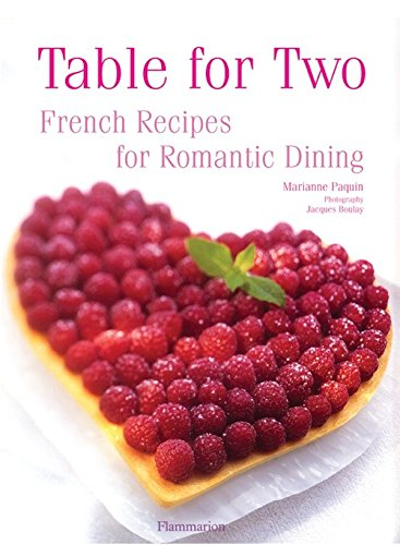 Read Online Table for Two: French Recipies for Romantic Dining ebook