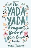The Yada Yada Prayer Group Gets Caught (The Yada Yada Prayer Group, Book 5)