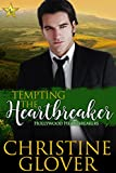 Tempting the Heartbreaker: Hollywood Heartbreakers Book 1