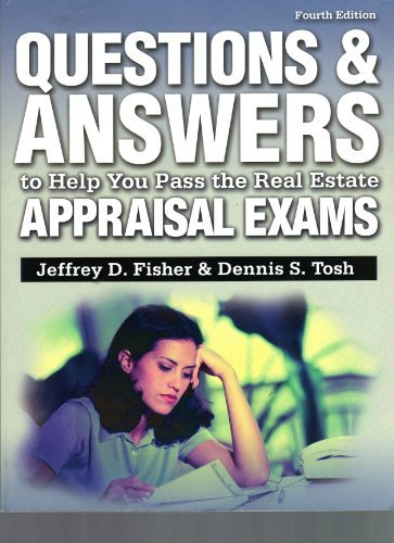 Questions and Answers to Help You Pass the Real Estate Appraisal Exams (Questions & Answers to Help You Pass the Rea