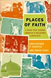Places of Faith, Christopher P. Scheitle and Roger Finke, 019979152X