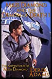 Front cover for the book Miles Diamond and the Demon of Death by Derek Adams