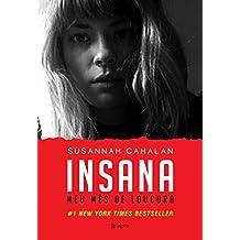Insana: Meu mês de loucura