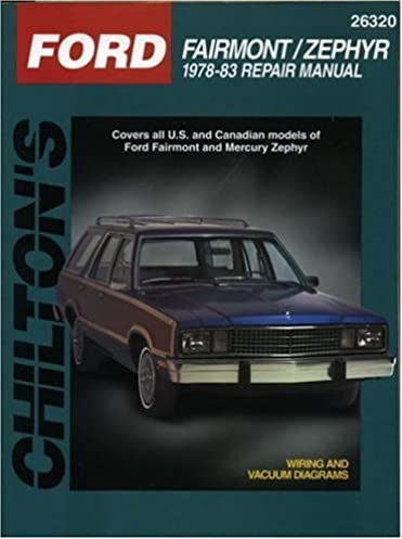 ford fairmont and zephyr, 1978 83 (chilton total car care series 1977 ford f-250 wiring diagram ford fairmont and zephyr, 1978 83 (chilton total car care series manuals) 1st edition