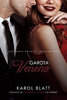 Garota Veneno (Duologia Palace - Livro II)