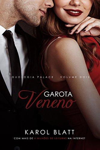 Garota Veneno | Duologia Palace - Vol.2