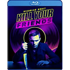 KILL YOUR FRIENDS debuts June 7 on Blu-ray and DVD from Well Go USA