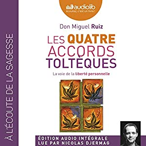Les quatre accords toltèques | Livre audio