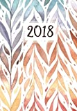 2018: Planner (Organizer) Weekly/Monthly, Organizer for High School, College and University Students, 2018 Academic Monthly and Weekly Planner, ... 2018 (Planner (Organizer) 2018) (Volume 1)