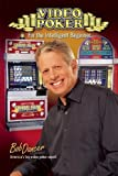 Video Poker for the Intelligent Beginner