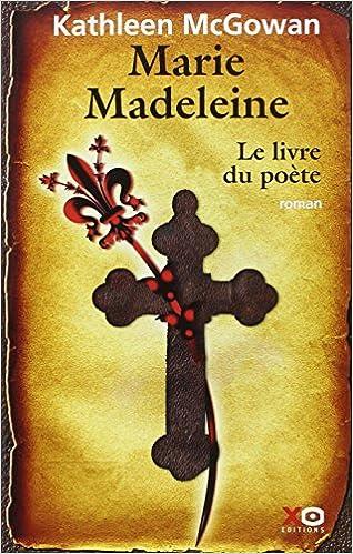 Marie Madeleine, Tome 3 : Le livre du poète epub, pdf