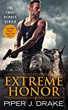 Extreme Honor (True Heroes)
