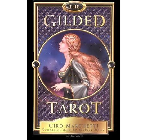 The Gilded Tarot (incluye la caja con 78 cartas del tarot): Marchetti, Ciro, Moore, Barbara: Amazon.es: Juguetes y juegos