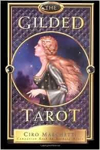 The Gilded Tarot (Book and Tarot Deck Set): Barbara Moore ...