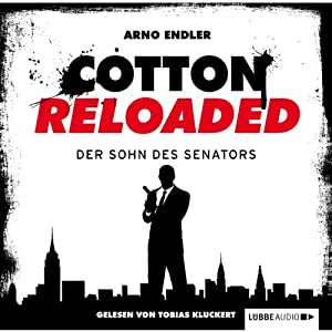 Der Sohn des Senators (Cotton Reloaded 18) Hörbuch