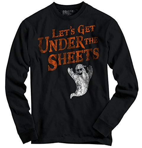 Let's Get Under the Sheets Ghost Halloween Sexual Offensive Long Sleeve (Offensive Halloween Costumes All Ages)