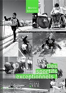 vignette de 'Des sportifs exceptionnels (Martine Silberstein)'