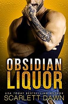Obsidian Liquor (Lion Security Book 1) by [Dawn, Scarlett]