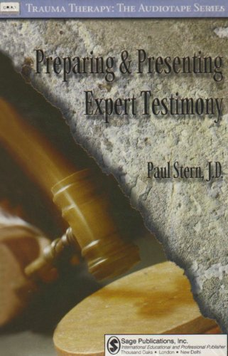 Preparing and Presenting Expert Testimony (Trauma Therapy)