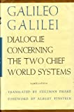Dialogue Concerning the Two Chief World Systems, Ptolemaic and Copernican, Galilei, Galileo, 0520004493