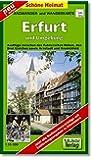 Radwander- und Wanderkarte Erfurt und Umgebung: Ausflüge zwischen den Fahnerschen Höhen, den Drei Gleichen, Arnstadt und Kranichfeld. 1:35000 (Schöne Heimat)