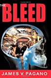 The Bleed, James Pagano, 1453809082
