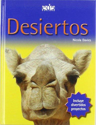 Desiertos/ Deserts (Spanish Edition)