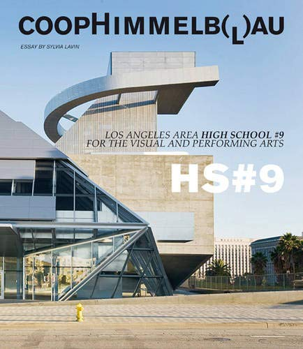 Download Coop Himmelb(l)au: Central Los Angeles High School #9 For the Visual and Performing Arts pdf