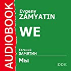 We Audiobook by Evgeny Zamyatin Narrated by Denis Nekrasov
