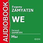 We   Evgeny Zamyatin