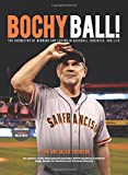 img - for Bochy Ball! The Chemistry of Winning and Losing in Baseball, Business, and Life book / textbook / text book