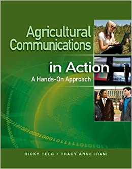 Agricultural Communications in Action: A Hands-On Approach