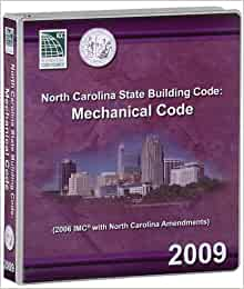 North Carolina State Building Code Mechanical Code 2009